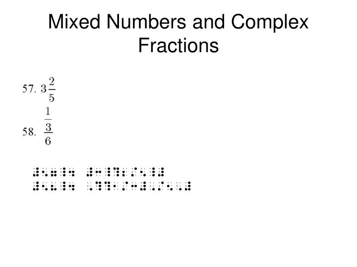 Mixed Numbers and Complex Fractions