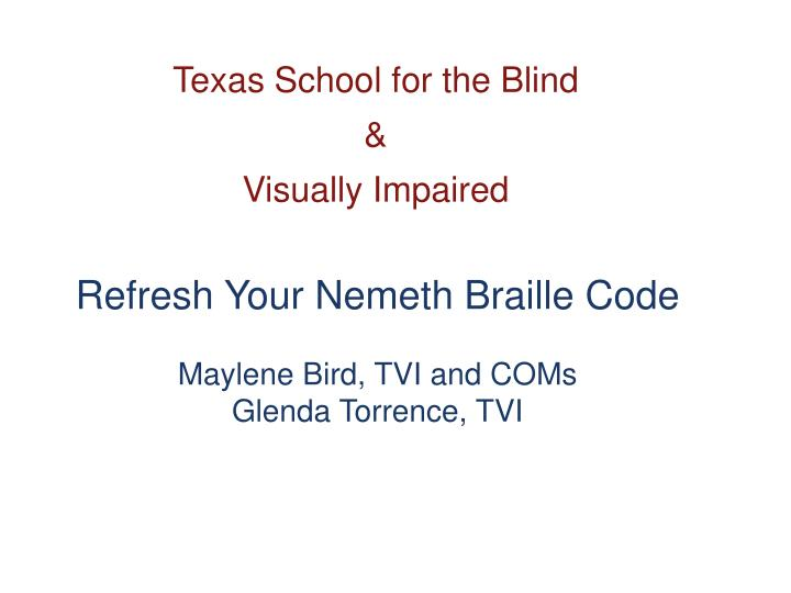 Texas school for the blind visually impaired1