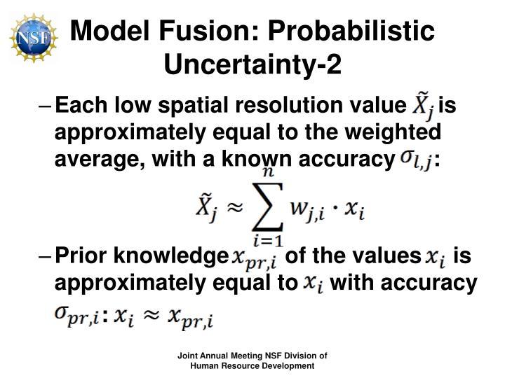 Model Fusion: Probabilistic Uncertainty-2