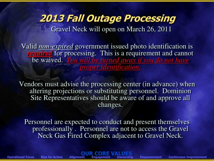 2013 Fall Outage Processing