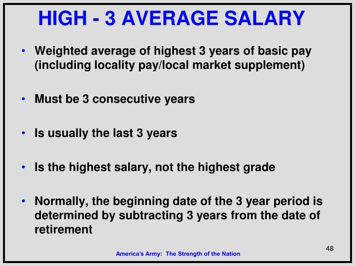 HIGH - 3 AVERAGE SALARY