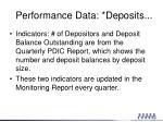 performance data deposits