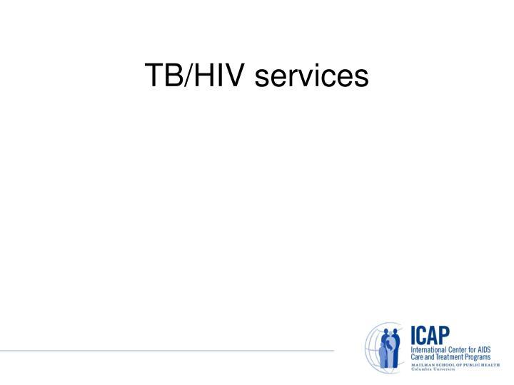 TB/HIV services