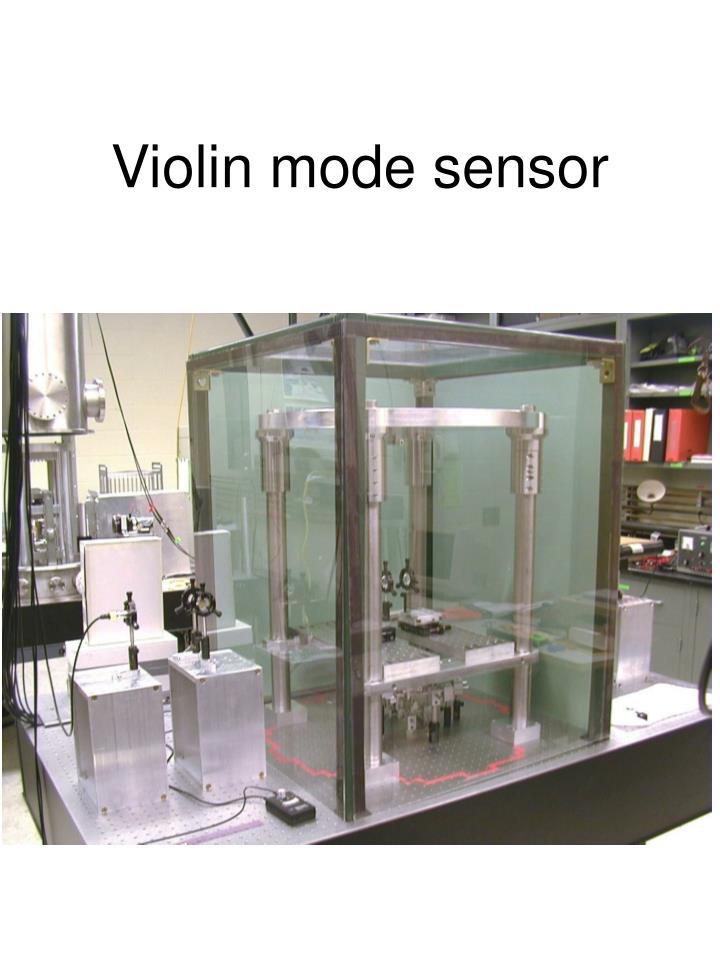 Violin mode sensor