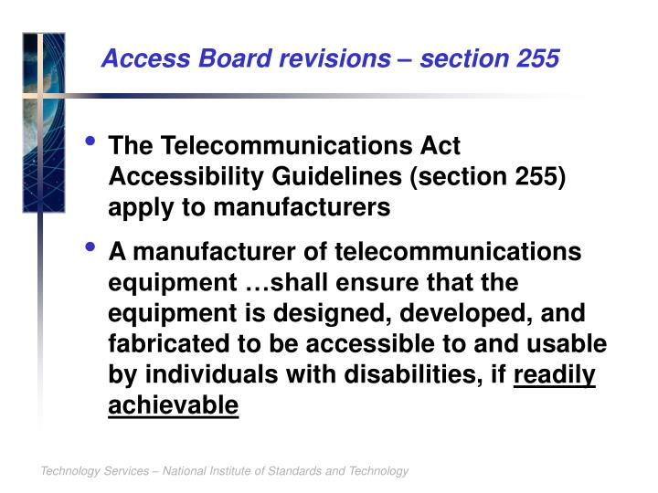 Access Board revisions – section 255