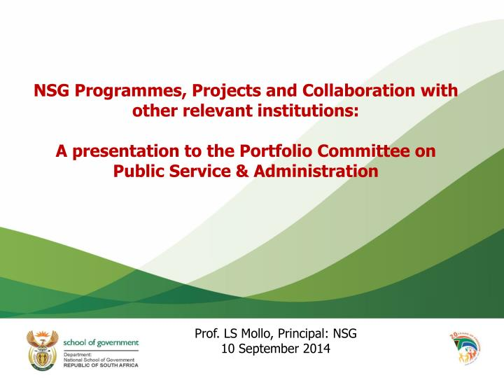 NSG Programmes, Projects and Collaboration with other relevant institutions:
