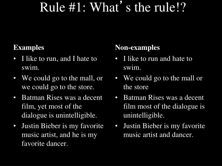 Rule #1: What