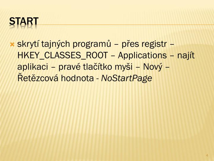 skrytí tajných programů – přes registr – HKEY_CLASSES_ROOT –