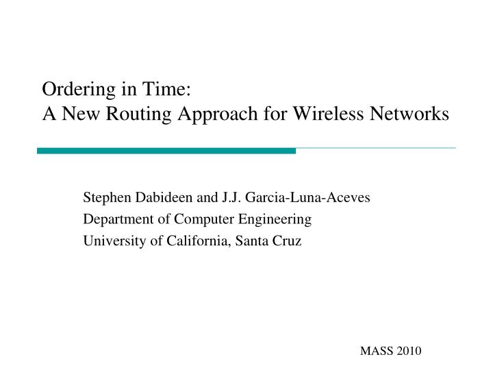 ordering in time a new routing approach for wireless networks