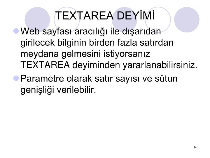 TEXTAREA DEYİMİ
