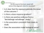 do the result of the harm study fulfil some of the diagnostic tests for causation