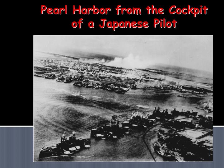 Pearl Harbor from the Cockpit of a Japanese Pilot