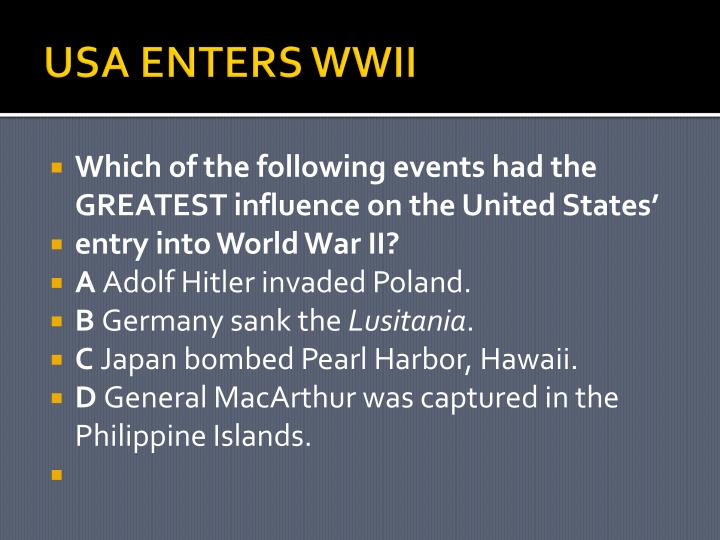USA ENTERS WWII