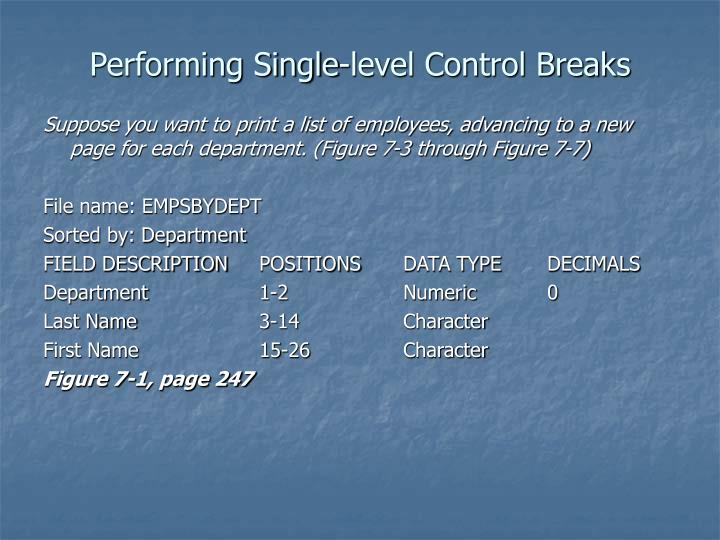 Performing Single-level Control Breaks
