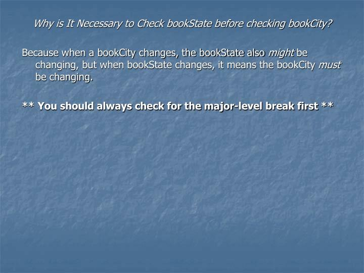 Why is It Necessary to Check bookState before checking bookCity?