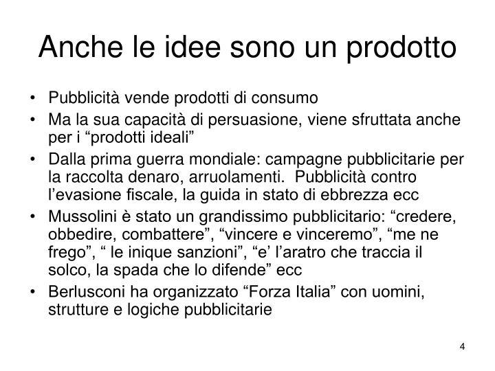 Anche le idee sono un prodotto