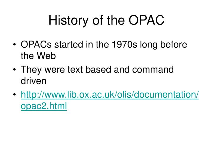 History of the OPAC