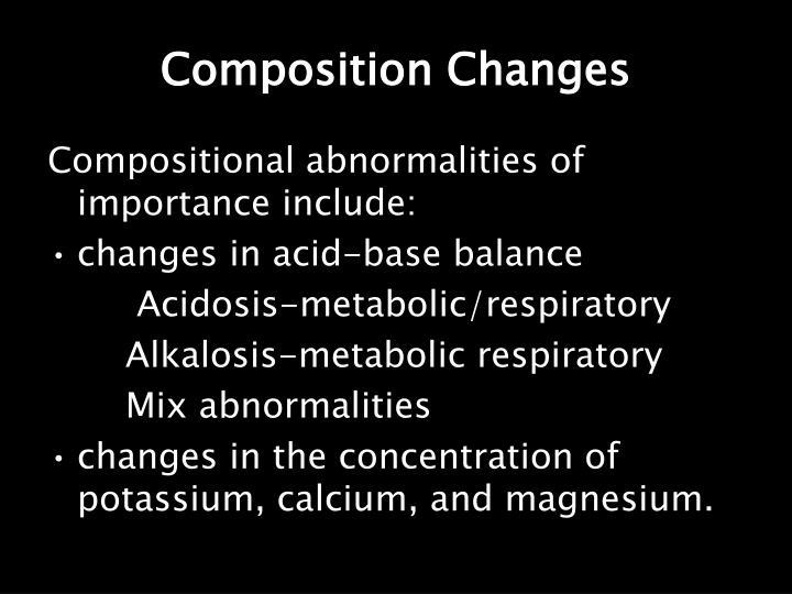 Composition Changes