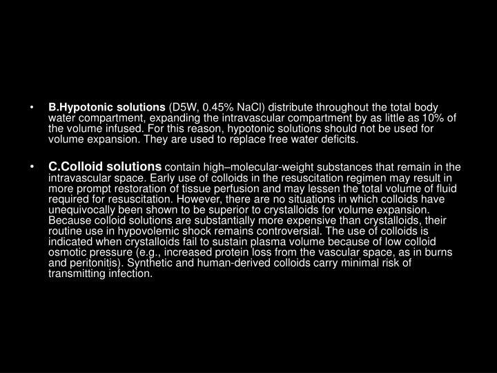 B.Hypotonic solutions