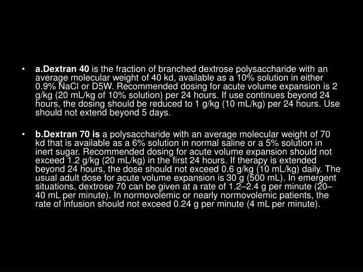 a.Dextran 40