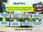 mejorar las condiciones de seguridad salud y desarrollo en 5 barrios de la regi n callao