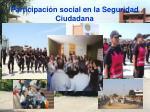 participaci n social en la seguridad ciudadana