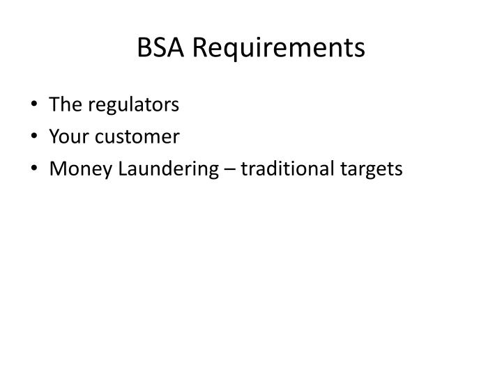 Bsa requirements