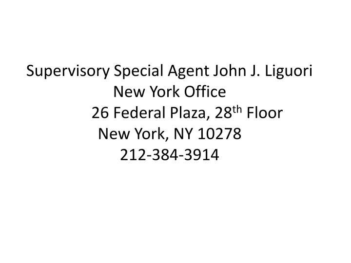 Supervisory Special Agent John J. Liguori