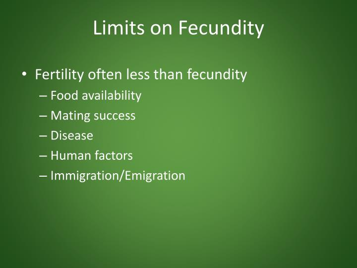 Limits on Fecundity