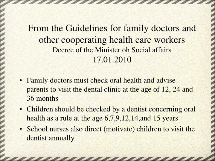 From the Guidelines for family doctors and other cooperating health care workers
