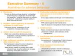 executive summary 4 incentives for adverse behaviour