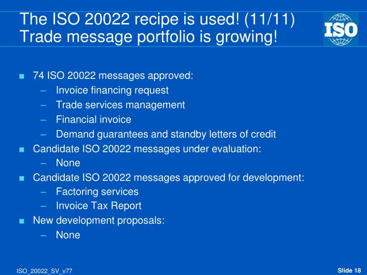 The ISO 20022 recipe is used! (11/11)