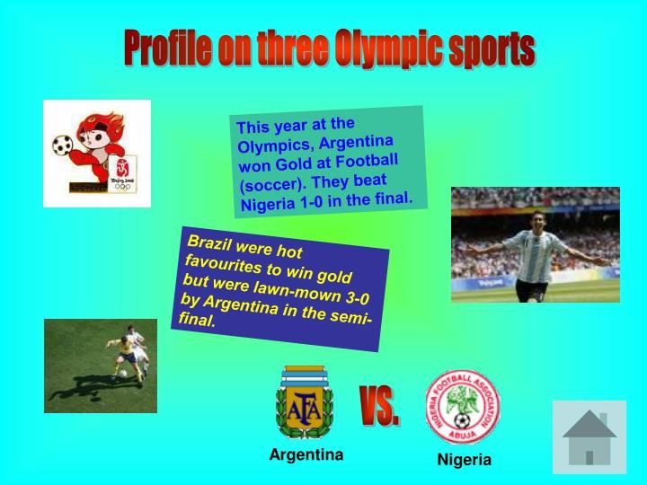 Profile on three Olympic sports