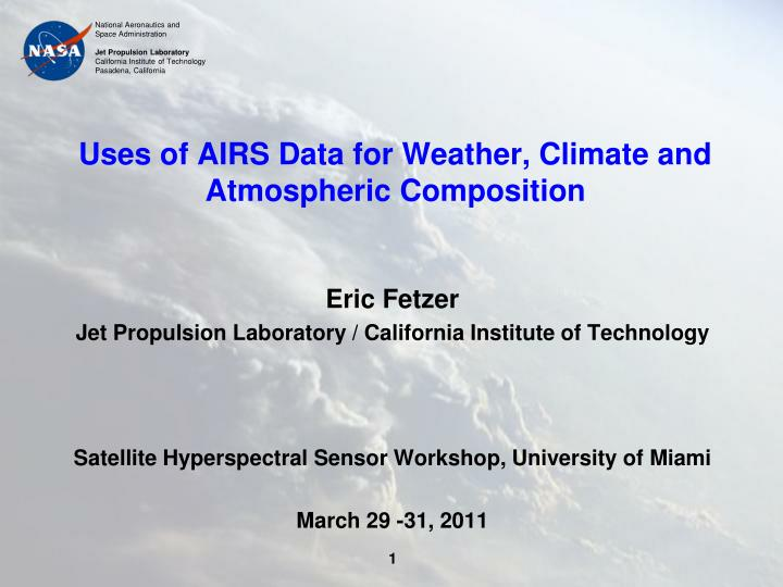 uses of airs data for weather climate and atmospheric composition n.