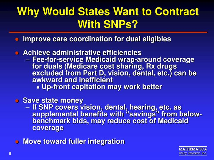 Why Would States Want to Contract With SNPs?