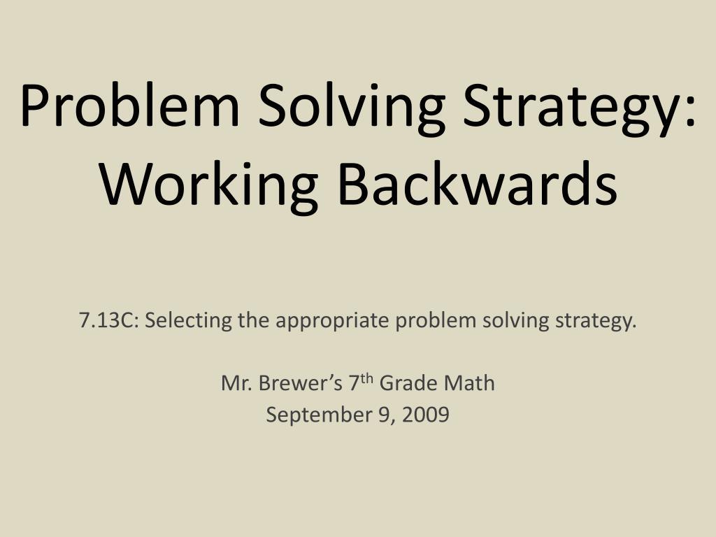 problem solving work backwards