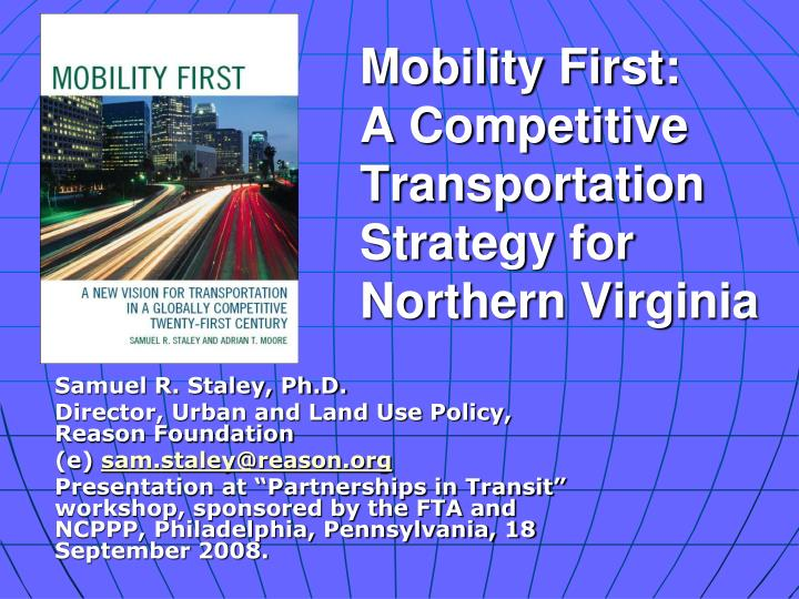 PPT - Mobility First: A Competitive Transportation Strategy