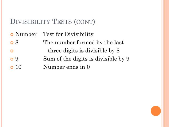 Divisibility Tests (cont)