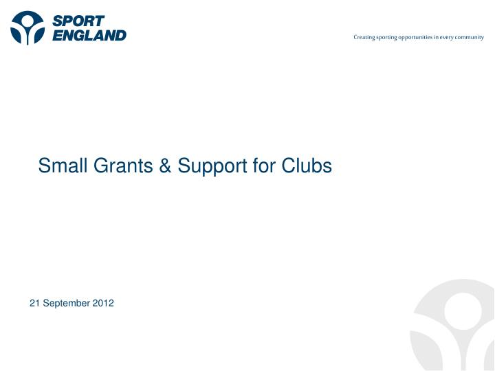 Small grants support for clubs