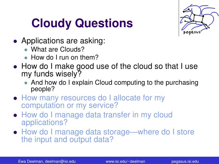 Cloudy Questions