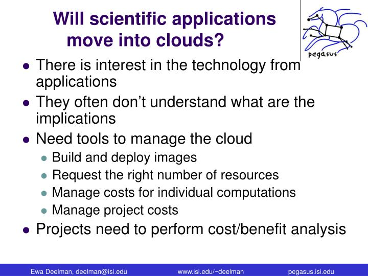 Will scientific applications move into clouds?