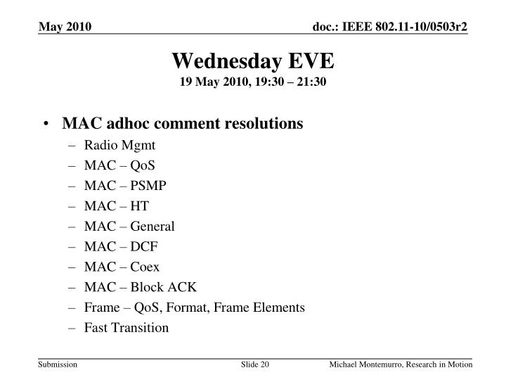 Wednesday EVE