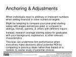 anchoring adjustments