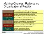 making choices rational vs organizational reality