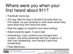 where were you when your first heard about 911