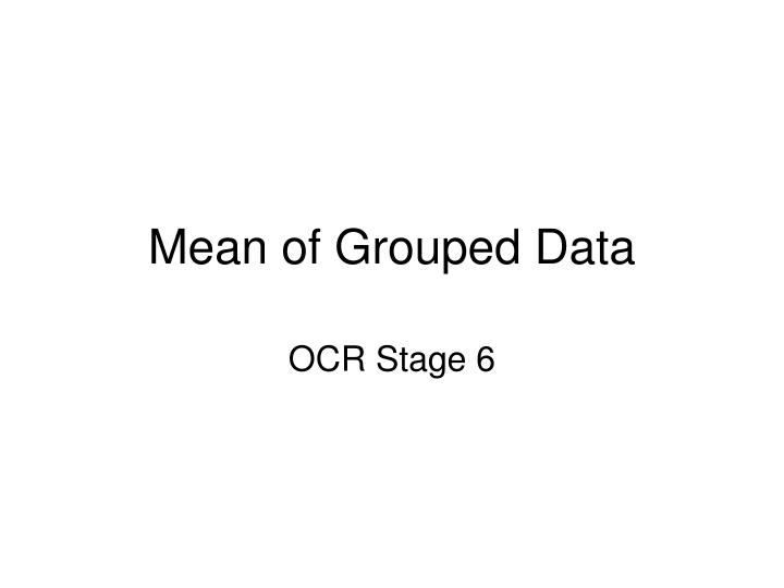 mean of grouped data n.