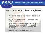 wtb uses the gibbs playbook