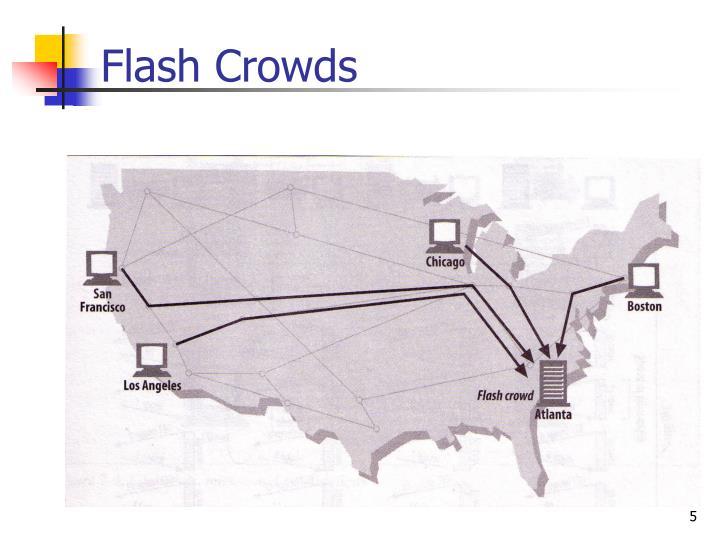 Flash Crowds