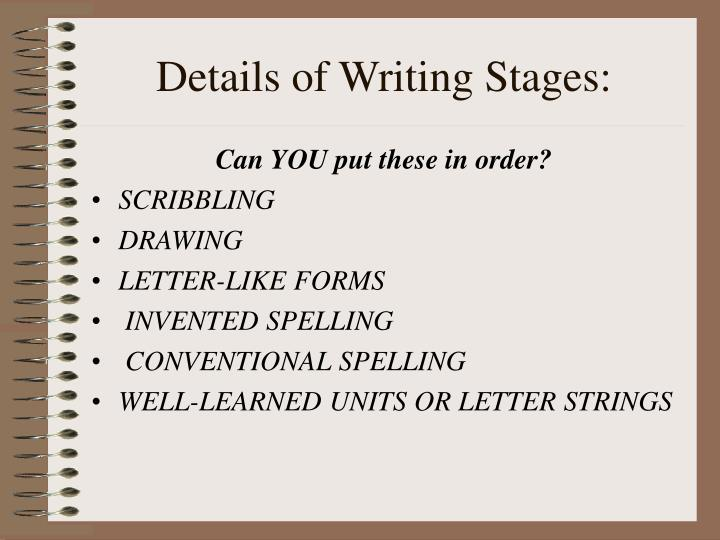 Details of Writing Stages: