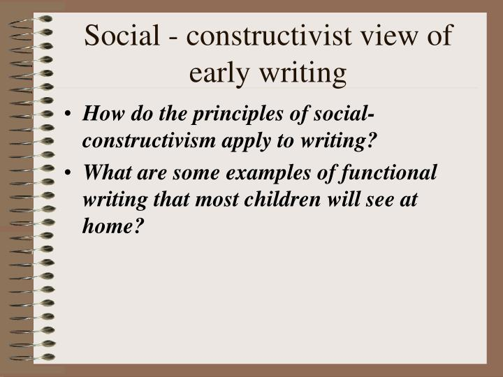Social constructivist view of early writing
